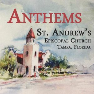 St. Andrew's Anthems